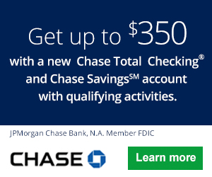 Chase Checking & Savings Bonuses