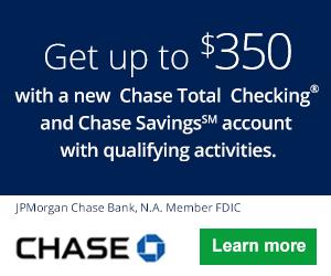 Chase Checking & Savings Bonuses