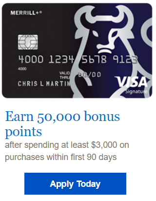 $500 Bonus – Merrill Visa Signature Credit Card 50,000 Bonus Points