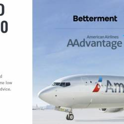 Earn up to 30,000 American Airlines Miles with Betterment